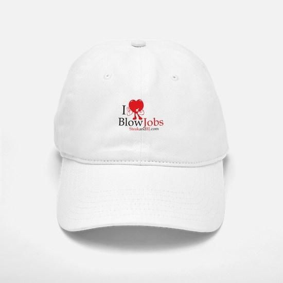 I Love Blowjobs II Baseball Baseball Cap