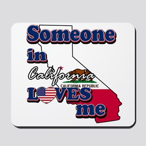 someone in california loves me Mousepad