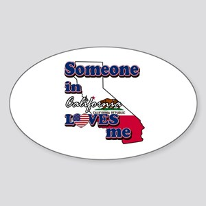 someone in california loves me Sticker (Oval)