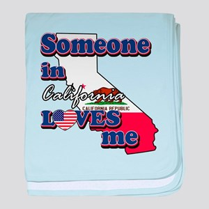 someone in california loves me baby blanket