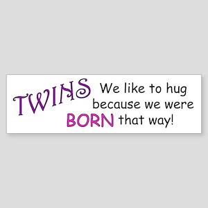Hug A Twin... Bumper Sticker