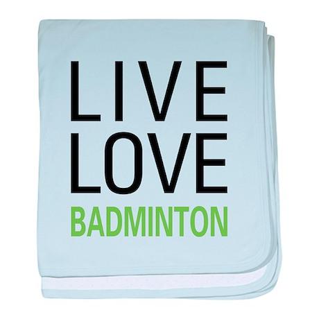 Live Love Badminton baby blanket