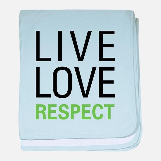 Live Love Respect baby blanket