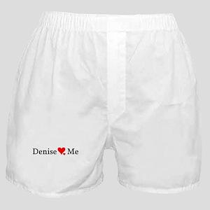 Denise Loves Me Boxer Shorts
