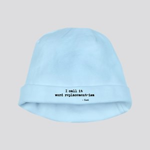 'Word Replacement-ism' baby hat