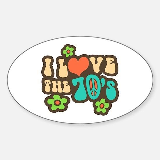 I Love The 70's Sticker (Oval)