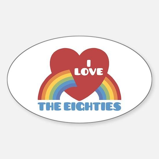 I Love Eighties Sticker (Oval)