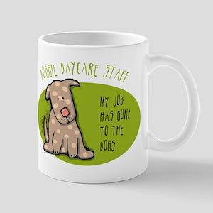 Funny Doggie Daycare Mug