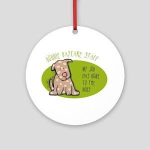 Funny Doggie Daycare Ornament (Round)
