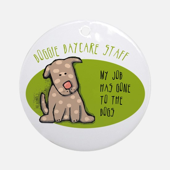 Funny Doggie Daycare Ornament (Round)
