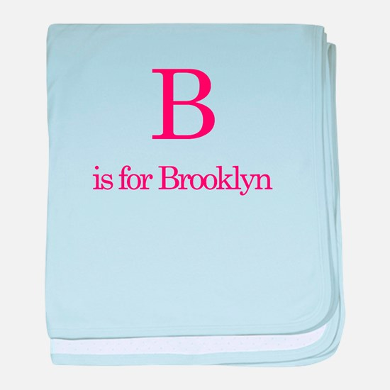 B is for Brooklyn baby blanket