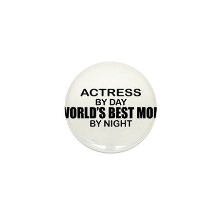 World's Best Mom - Actress Mini Button