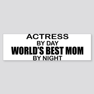 World's Best Mom - Actress Sticker (Bumper)