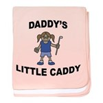 Daddy's Little Caddy (Girl) baby blanket