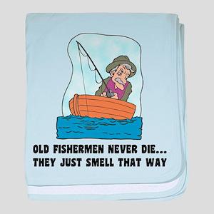 Old Fishermen Never Die baby blanket