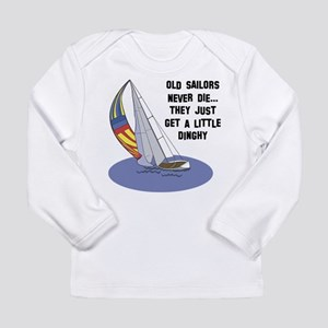 Old Sailors Never Die Long Sleeve Infant T-Shirt