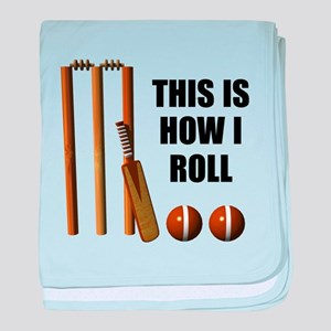 This Is How I Roll Cricket baby blanket