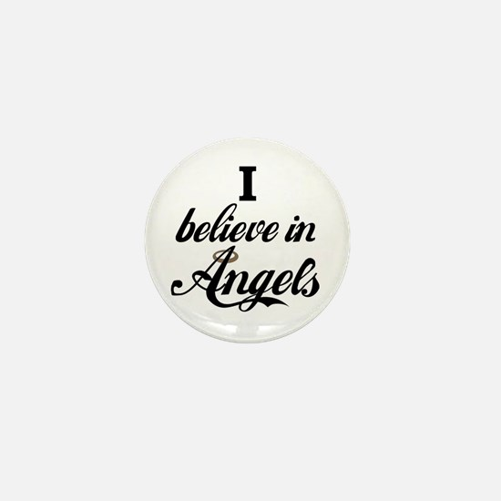 I BELEIVE IN ANGELS Mini Button