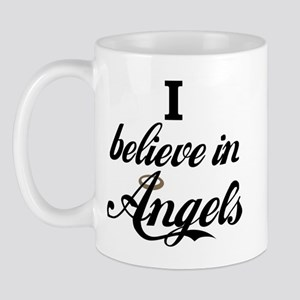I BELEIVE IN ANGELS Mug