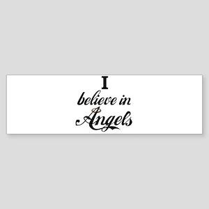 I BELEIVE IN ANGELS Bumper Sticker