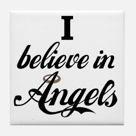 I BELEIVE IN ANGELS Tile Coaster