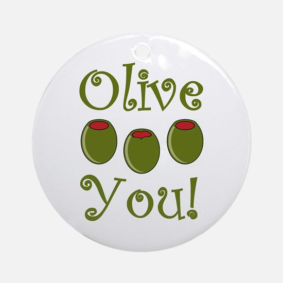 Ollive You Ornament (Round)