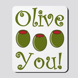 Ollive You Mousepad