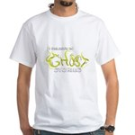 I Believe in Ghost Stories White T-Shirt