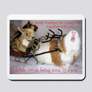 Yuletide Carols Sung by a Pig Mousepad