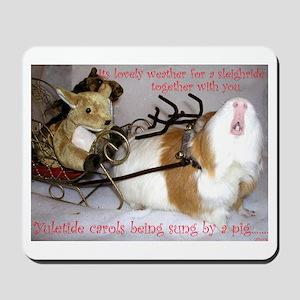 Yuletide Carols Sung by a Pig Mousepad