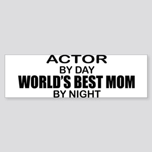 World's Best Mom - Actor Sticker (Bumper)