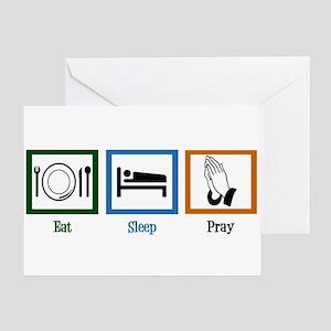 Eat Sleep Pray Greeting Card
