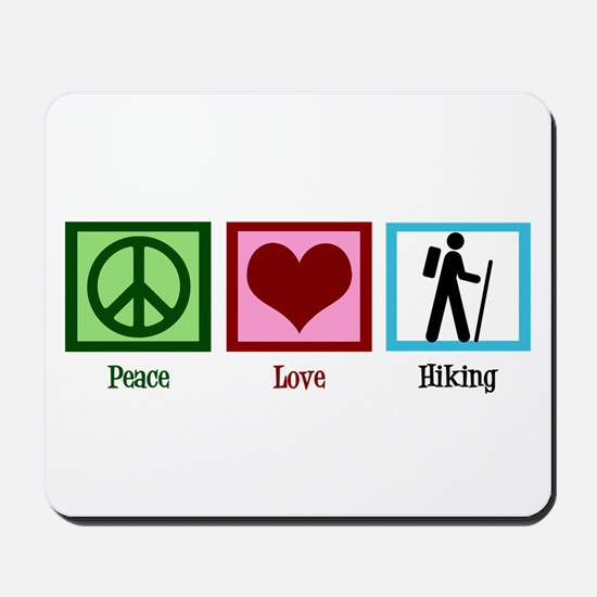 Peace Love Hiking Mousepad