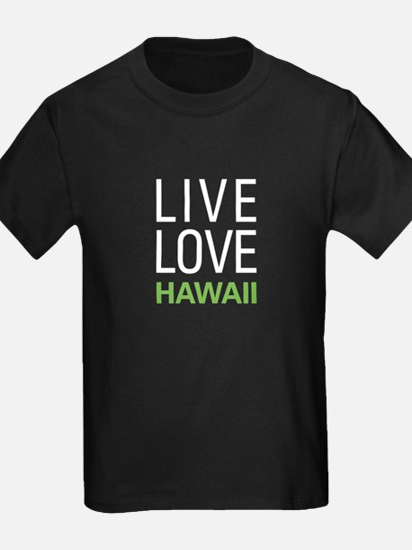 Live Love Hawaii T