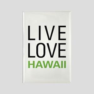 Live Love Hawaii Rectangle Magnet