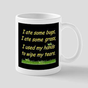 I ate some bugs Mug