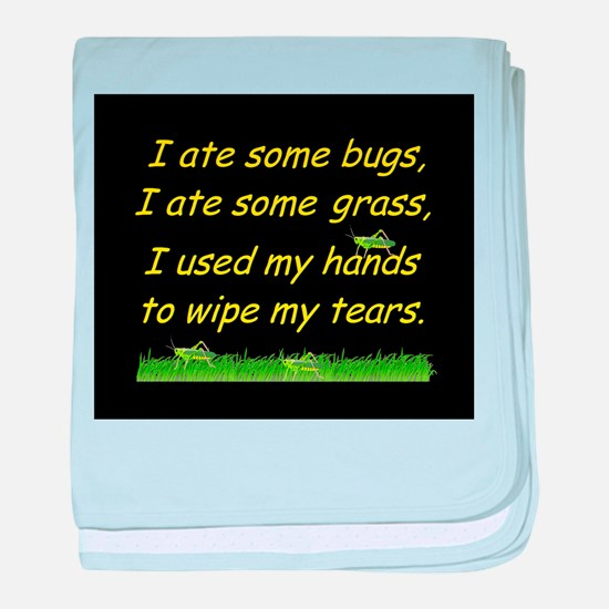 I ate some bugs baby blanket
