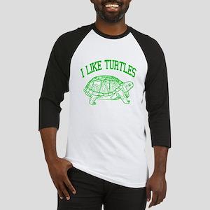I Like Turtles - Baseball Jersey