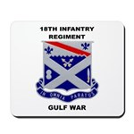 18TH INFANTRY REGIMENT - GULF WAR Mousepad
