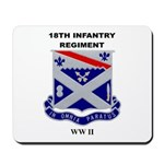 18TH INFANTRY REGIMENT - WW II Mousepad
