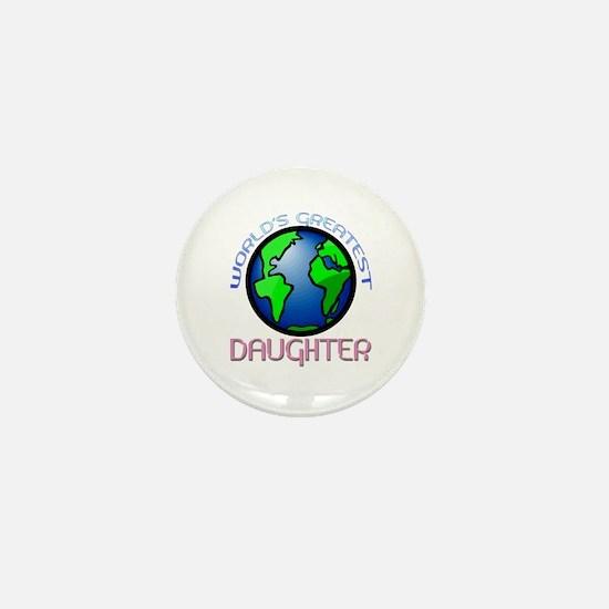 World's Greatest Daughter Mini Button