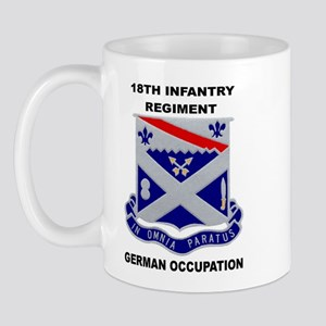18TH INFANTRY REGIMENT-GERMAN OCCUPATION Mug
