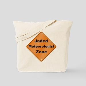 Jaded Meteorologist Tote Bag