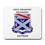 18TH INFANTRY REGIMENT-VIETNAM Mousepad