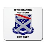 18TH INFANTRY REGIMENT-FORT RILEY Mousepad
