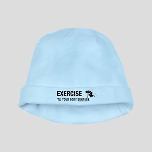 Exercise Til Body Behaves Baby Hat