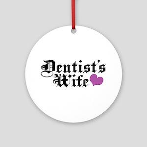 Dentist's Wife Ornament (Round)