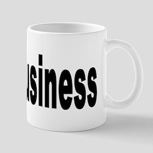 I Love Business Mug
