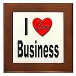 I Love Business Framed Tile