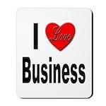 I Love Business Mousepad